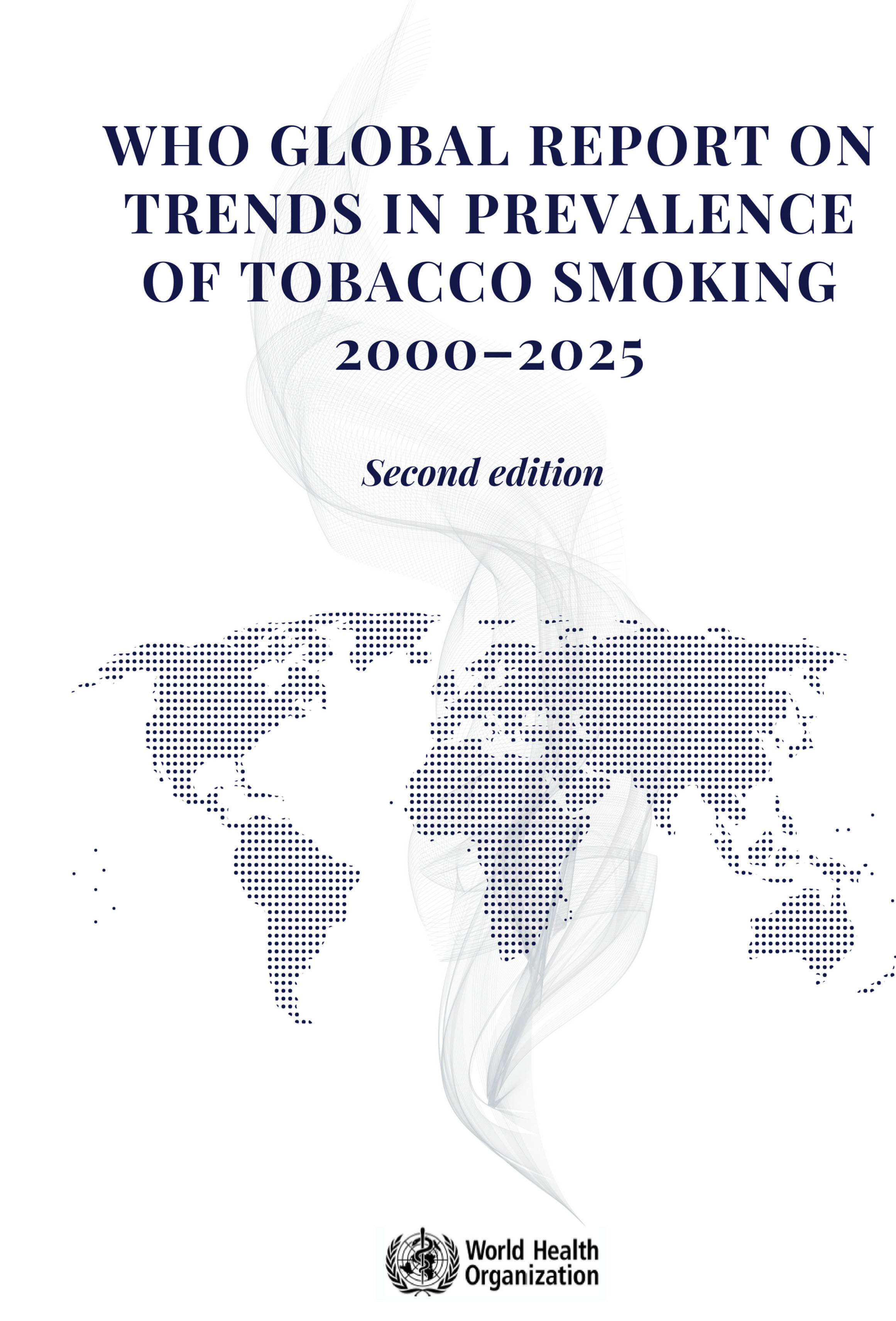 who global report on trends in prevalence of tobacco smoking 2000 - 2025